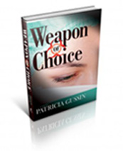 Weapon of Choice (Book 3 of Laura Nelson Series)