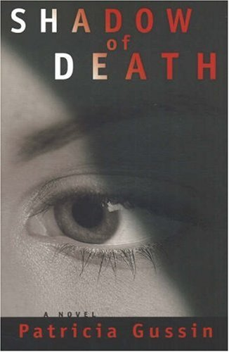 Shadow of Death - Book 1 Laura Nelson Series