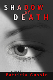 Shadow of Death (Book 1 of Laura Nelson Series)