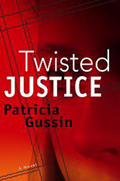 Twisted Justice (Book 2 of Laura Nelson Series)