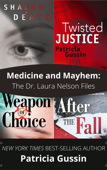 Medicine and Mayhem: The Dr. Laura Nelson Files
